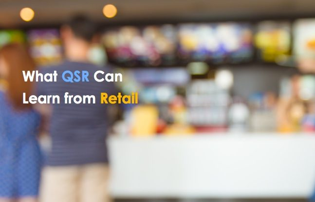 what qsr can learn from retail