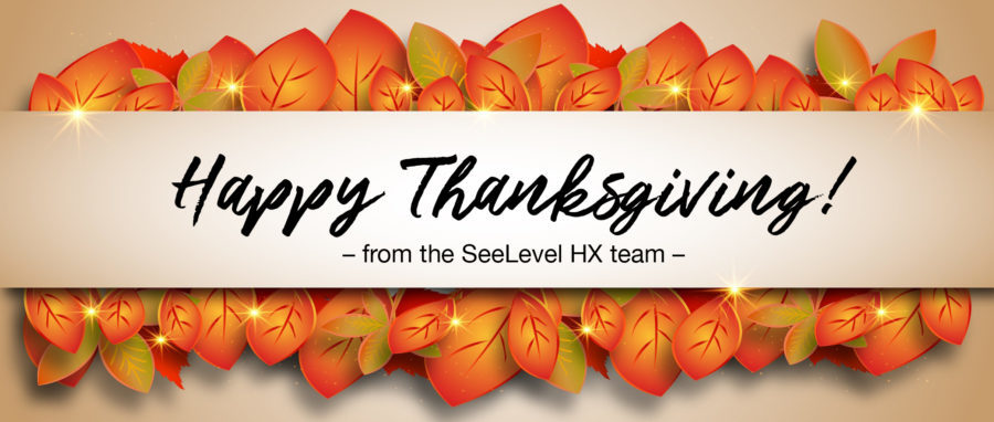 Have a happy Thanksgiving holiday from SeeLevel HX